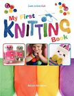 My First Knitting Book: Learn To Knit: Kids by Alison McNicol (Paperback, 2012)