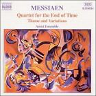Olivier Messiaen: Quartet for the End of Time; Theme and Variations (CD, May-2001, Naxos (Distributor))