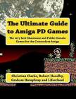 The Ultimate Guide to Amiga Pd Games by MR Christian Clarke (Paperback / softback, 2014)