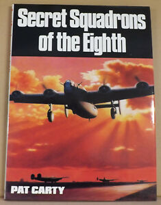 Secret-Squadrons-of-the-Eighth-by-Pat-Carty-NEW-Hardback-amp-Dust-Jacket