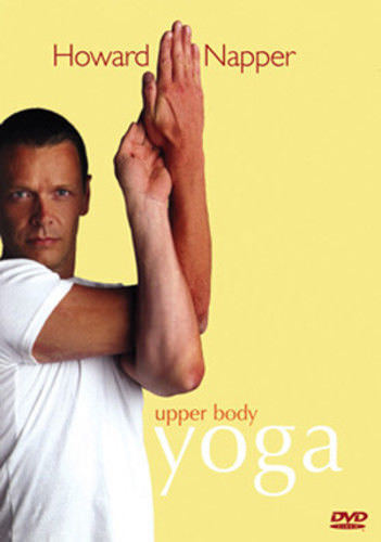 Howard Napper - Upper Body Yoga (DVD, 2008) NEW