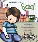 Everybody Feels... Sad von Jane Bingham (2008, Taschenbuch)