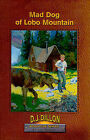 Mad Dog of Lobo Mountain by Lee Roddy (Paperback / softback, 2008)