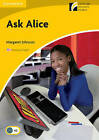 Ask Alice Level 2 Elementary/Lower-Intermediate American English Edition by Margaret Johnson (Paperback, 2012)