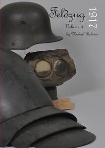 Feldzug-1917-Volume-4-Uniforms-amp-Equipment-of-the-German-WW1-Soldier-Book-WWI