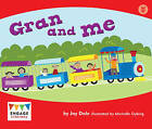 Gran and Me by Jay Dale (Paperback, 2012)