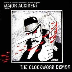 The-Clockwork-Demos-by-Major-Accident-CD-Apr-200