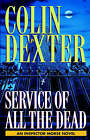 Service of All the Dead by Colin Dexter (Paperback / softback, 1995)