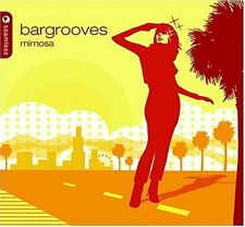 Various Artists : Bargrooves Mimosa (Dig) CD
