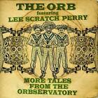 """More Tales From The Orbservatory von Lee """"Scratch"""" Orb The & Perry (2013)"""