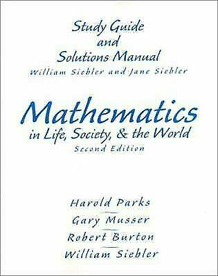 Mathematics in Life, Society, and the World