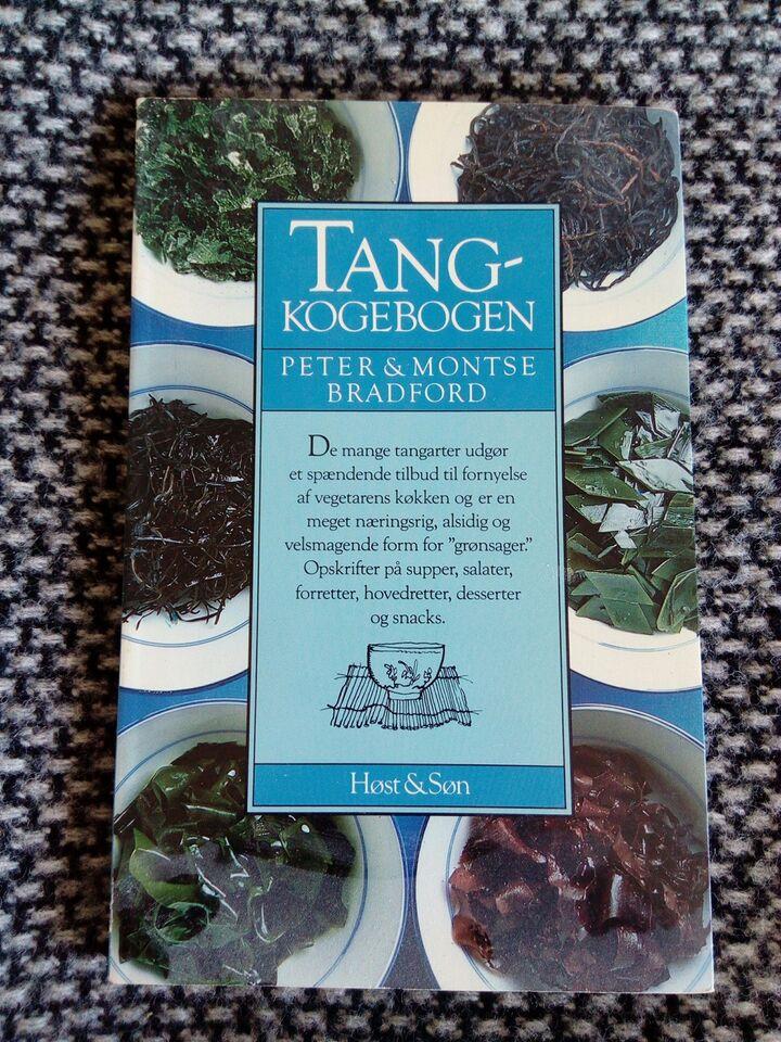 Tangkogebogen, Peter & Montse Bradford, emne: mad og vin