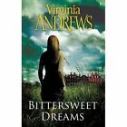Bittersweet Dreams by Virginia Andrews (Paperback, 2016)