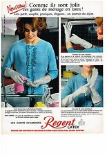 PUBLICITE ADVERTISING  1964   REGENT  gants chamoisés latex