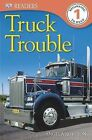 DK Readers: Truck Trouble by Angela Royston (Paperback / softback, 2013)