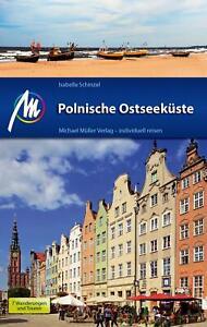 REISEFÜHRER POLNISCHE OSTSEEKÜSTE MICHAEL MÜLLER VERLAG 2018  UNGELESEN, wie neu