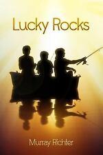 Lucky Rocks by Murray Richter (2014, Paperback)