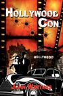 Hollywood Con 9781434385161 by John Winters Paperback