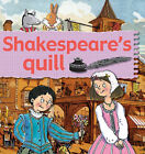 Shakespeare's Quill by Gerry Bailey, REV Karen Foster (Paperback / softback, 2008)