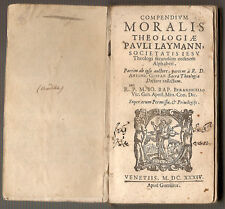 1634 - Compendium moralis theologiae Pauli Laymann....