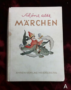 Schone-alte-Marchen-Eugen-Dorr-1945-German-Fairy-Tales-Anderson-Grimm-Children