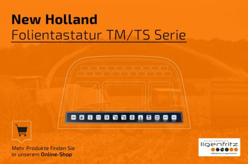 Folientastatur für New Holland Kombiinstrumente der TM//TS-Serie