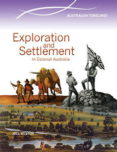EXPLORATION-AND-SETTLEMENT-IN-COLONIAL-AUSTRALIA-BOOK-9780864271099