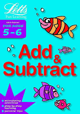 """AS NEW"" Various, Addition and Subtraction Age 5-6 (Letts Fun Learning), Book"