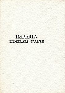 Dettagli su Azienda Autonoma di Soggiorno e Turismo di Imperia = IMPERIA  ITINERARI D\'ARTE