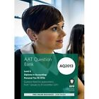 AAT Personal Tax AQ2013 FA2016: Question Bank by BPP Learning Media (Paperback, 2016)