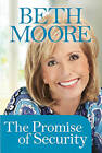 The Promise of Security by Beth Moore (Paperback / softback, 2010)