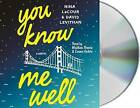 You Know Me Well by Nina LaCour, David Levithan (CD-Audio, 2016)
