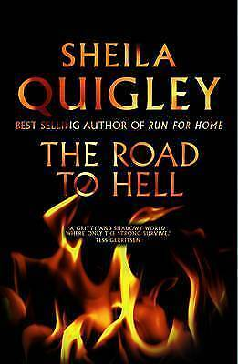 1 of 1 - The Road to Hell, Sheila Quigley, New Book