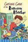 Curious Case of the Ransom Riddler by Kyla Steinkraus (Hardback, 2015)