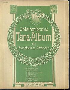 Internationales-Tanzalbum-fuer-Pianoforte-zu-2-Haenden-alt-uebergross