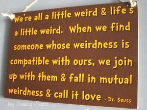 Gr Yl Dr Seuss Inspired Mutual Weirdness Love Sign Wedding