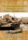 The Easter Offensive - Vietnam 1972: Volume 2: Tanks in the Streets by Albert Grandolini (Paperback, 2015)