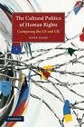 The Cultural Politics of Human Rights by Dr. Kate Nash (Hardback, 2009)
