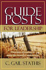 Guideposts for Leadership by Gail Stathis (Paperback, 2007)
