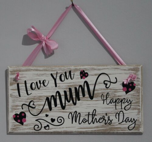 Details about  /I Love you Mum Mother/'s Day Sign//Plaque Mum Gift Wooden Happy Mother/'s Day