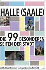 Halle (Saale) von Annika Reinhold und Bernhard Spring (2013, Kunststoffeinband)