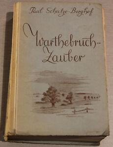 Paul-Schulze-Berghof-Warthebruchzauber-1944