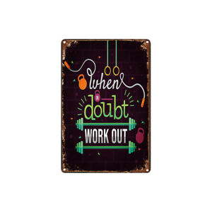 Metal-Tin-Sign-when-doubt-work-out-Decor-Bar-Pub-Home-Vintage-Retro