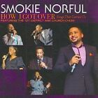 How I Got Over Songs That Carried US 5099930615229 by Smokie Norful CD