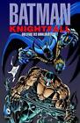 Batman: Knightfall 02. Der Sturz des Dunklen Ritters von Jim Aparo, Chuck Dixon und Doug Moench (2012, Taschenbuch)