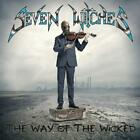 The Way Of The Wicked von Seven Witches (2015)