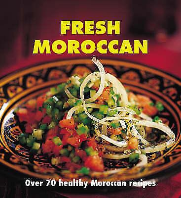 """VERY GOOD"" Fresh Moroccan: Over 70 healthy recipes, Saleh, Nada, Book"