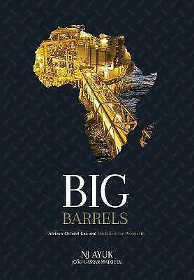 Big Barrels: African Oil And Gas And The, Brand New, Free P&P in the UK