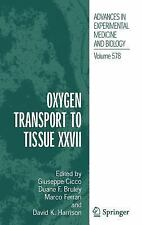 Oxygen Transport to Tissue XXVII (Advances in Experimental Medicine and Biology)