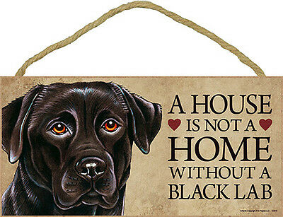 Black Lab Wood Dog Sign Wall Plaque Photo Display 5 x 10 – House Is Not A Hom...